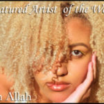 FEATURED ARTIST – Aaliyah Allah
