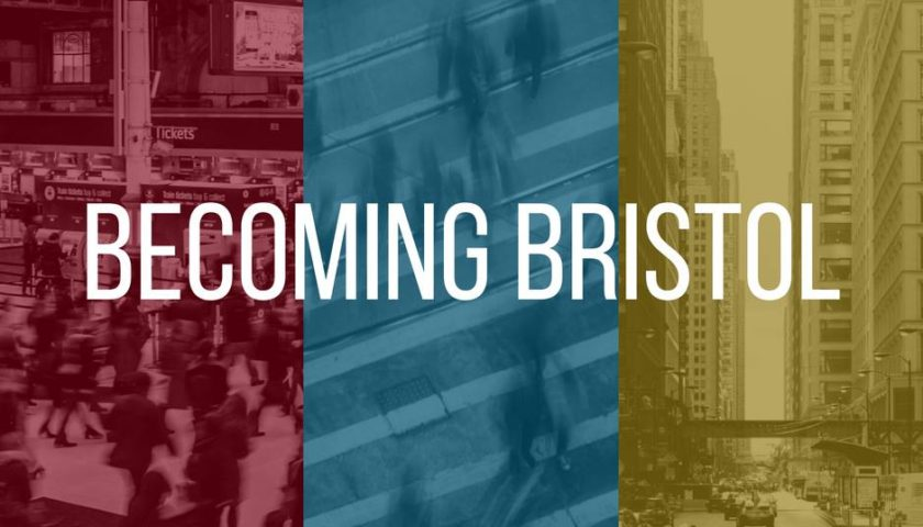 Becoming Bristol