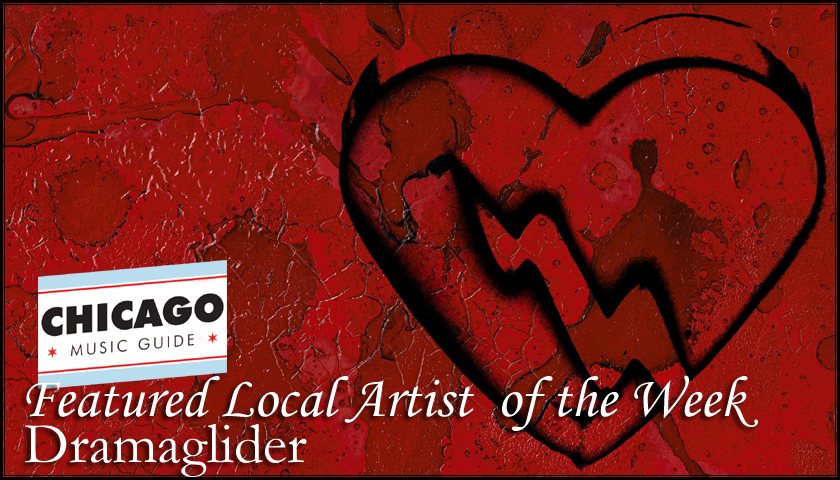 FEATURED LOCAL ARTIST - Dramaglider