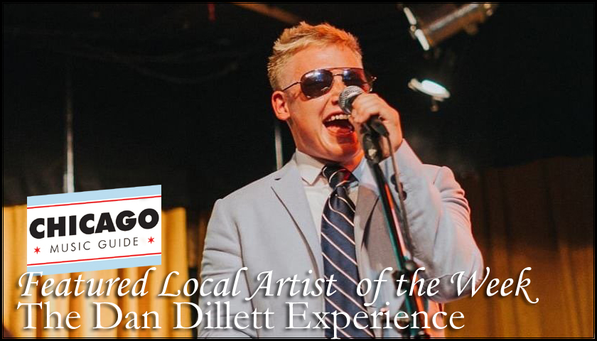 FEATURED LOCAL ARTIST – The Dan Dillett Experience