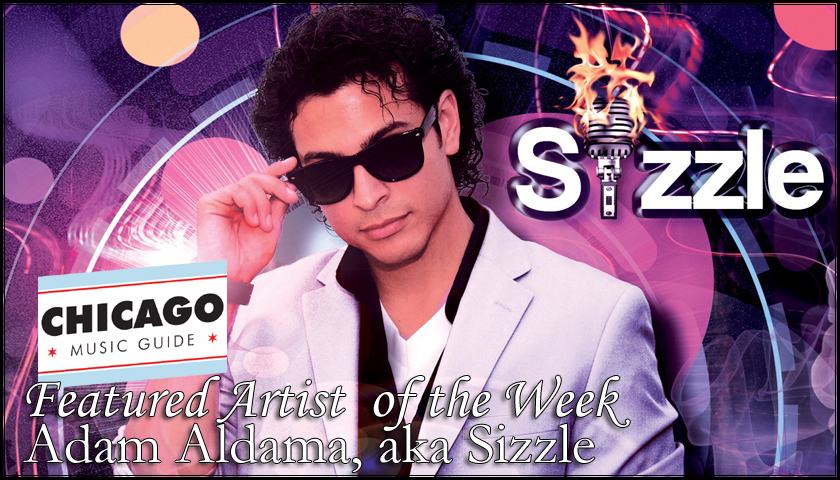 FEATURED ARTIST – Adam Aldama, aka Sizzle