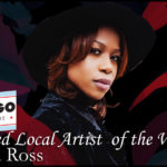 FEATURED LOCAL ARTIST – Ädiana Ross