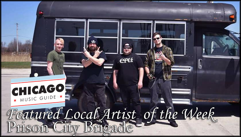 Featured Local Artist - Prison City Brigade