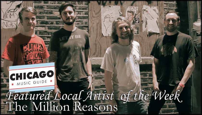 FEATURED LOCAL ARTIST – The Million Reasons