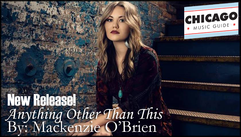 Mackenzie O'Brien – Anything Other Than This