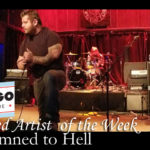 FEATURED LOCAL ARTIST – Condemned to Hell