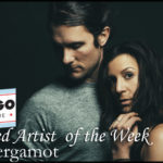 FEATURED ARTIST – The Bergamot