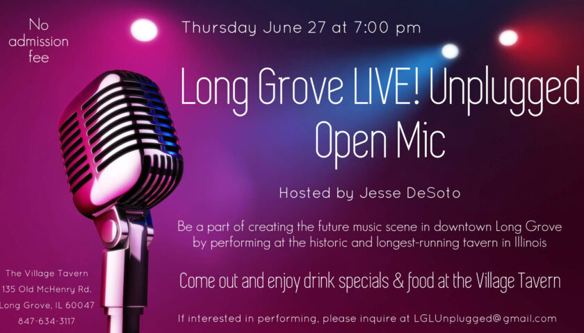 Long Grove Unplugged Open Mic hosted by