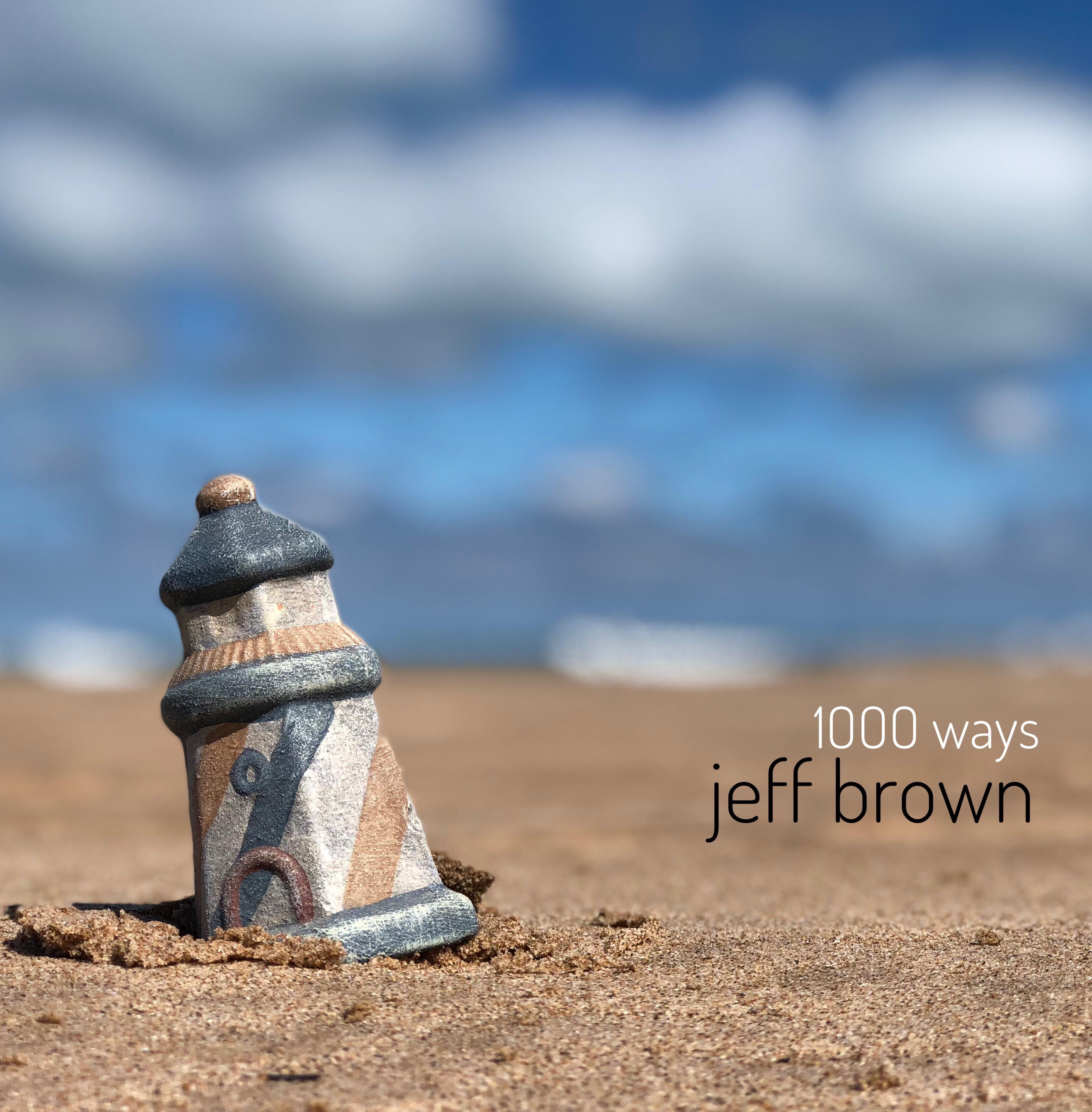 1,000 Ways New Acoustic Album by Jeff Brown: The Interview 5