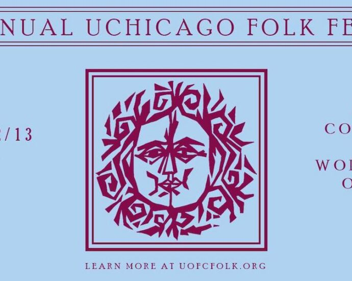 The 61st University of Chicago Folk Festival